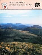 LE PUY DE DÔME - Le Volcan - Photo Les Monts Dôme - FICHE GEOGRAPHIQUE Larousse Laffont - Géographie