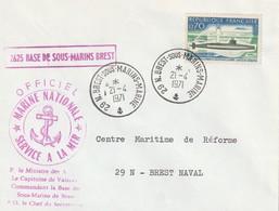 13271 BASE De SOUS-MARINS BREST - BREST SOUS-MARINS MARINE - 1971 - Postmark Collection (Covers)
