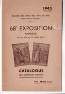 Pau (64 Pyrénées Atlantiques)  Catalogue 68 EXPOSITION Amis Des Arts  1943.(M0143) - Publicidad