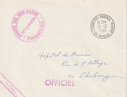 13272 GROUPE Des SOUS-MARINS CHERBOURG - CHERBOURG ARSENAL MARINE - 1969 - Postmark Collection (Covers)