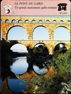 LE PONT DU GARD - Photo Monument Galllo-romain - FICHE GEOGRAPHIQUE Larousse Laffont - Géographie