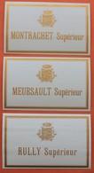 3 étiquettes Anciennes  Montrachet , Meursault, Rully ,  Certainement De L'imprimerie A.Gerin à  Dijon - Bourgogne