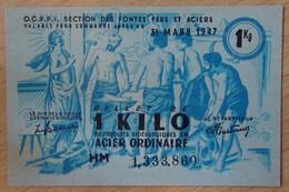Billet Matière - 1 Kilo Acier Ordinaire 31 Mars 1947 - Bons & Nécessité