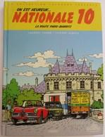 LIVRE ON EST HEUREUX NATIONALE 10 ROUTE DE PARIS-BIARRITZ  LAURENT CARRE . THIERRY DUBOIS CALANDRE COLLECTION PAQUET - Books, Magazines, Comics