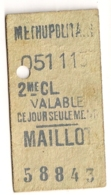 ANCIEN TICKET DE METRO PARIS MAILLOT C339 - Subway