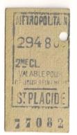 ANCIEN TICKET DE METRO PARIS ST PLACIDE    C339 - Subway