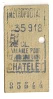 ANCIEN TICKET DE METRO PARIS CHATELET     C339 - Subway