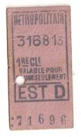 ANCIEN TICKET DE METRO PARIS EST D      C340 - Subway
