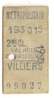 ANCIEN TICKET DE METRO PARIS VILLIERS     C340 - Subway