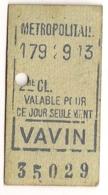 ANCIEN TICKET DE METRO PARIS VAVIN      C340 - Subway