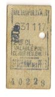 ANCIEN TICKET DE METRO PARIS  ST GERMAIN DES PRES      C340 - Subway