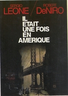 """ IL ETAIT UNE FOIS EN AMERIQUE ""   Avec SERGIO LEONE & ROBERT DE NIRO . CARTE NON ECRITE - Manifesti Su Carta"