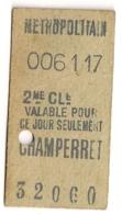 ANCIEN TICKET DE METRO PARIS CHAMPERRET    C341 - Subway