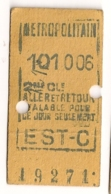 ANCIEN TICKET DE METRO PARIS EST C   C341 - Subway