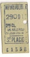 ANCIEN TICKET DE METRO PARIS  ST PLACIDE  C341 - Subway