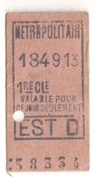 ANCIEN TICKET DE METRO PARIS  EST D C341 - Subway