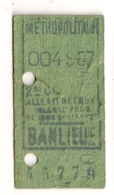 ANCIEN TICKET DE METRO PARIS BANLIEUE  C341 - Subway