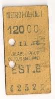 ANCIEN TICKET DE METRO PARIS EST B  C341 - Subway
