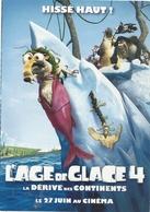 """"""" L'AGE DE GLACE 4  """"   . CARTE NON ECRITE - Affiches Sur Carte"""