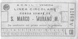20-7928 : LINEA CIRCOLARE. CORSA SEMPLACE. S. MARCO-MURANO M. ITALIA. ITALIE. VENEZIA. VENISE - Transportation Tickets