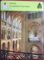 NOYON - Cathédrale Notre Dame - Photo La Nef - FICHE GEOGRAPHIQUE Larousse Laffont - Géographie