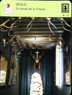 SENLIS - Musée De La Vénerie  - Photo  FICHE GEOGRAPHIQUE Larousse Laffont - Géographie