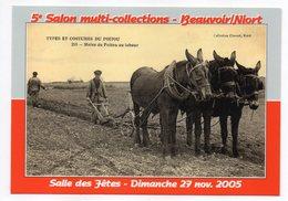 BEAUVOIR SUR NIORT -2005--5° Salon Multi-collections-- Repro Carte Ancienne Agriculture......tirage Lim 500ex - Beauvoir Sur Niort