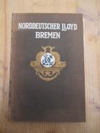 Norddeutscher Lloyd Bremen Dampfer1909 208 Blz Shipping Maritime History - Livres, BD, Revues