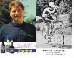 2 PHOTOS DE CYCLISME - DEDICACEES - POULIDOR - MAURIES - - Cycling