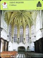 SAINT RIQUIER  (Somme) - Abbaye - Photo  Coeur De L'abbatiale - FICHE GEOGRAPHIQUE - Ed. Larousse-Laffont - Géographie