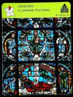 CHARTRES - Cathédrale Notre Dame - Photo Vitrail Arbre De Jessé - FICHE GEOGRAPHIQUE - Ed. Larousse-Laffont - Géographie
