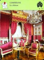 COMPIEGNE - Le Château  - Photo Salon Napoléon Ier - FICHE GEOGRAPHIQUE - Ed. Larousse-Laffont - Géographie
