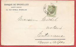 Enveloppe BANQUE DE BRUXELLES Expédiée En 1906 De BRUXELLES Pour ENTREVAUX (Basses-Alpes)  Cercle Ext.absent Sur Cachet - Bank & Insurance