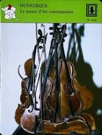"""DUNKERQUE - Musée Art Contemporain -Sculpture Arman """"Accumulation De Violons""""  FICHE GEOGRAPHIQUE - Ed. Larousse-Laffont - Bois"""