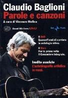 CLAUDIO BAGLIONI PAROLE E CANZONI - SOLO DVD SENZA LIBRO - Concert Et Musique