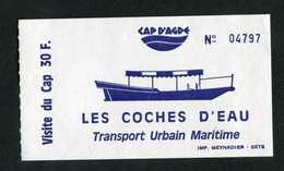 """Ticket Bateau """"Les Coches D'Eau / Transport Urbain Maritime / Visite Du Cp D'Agde"""" Hérault - Boat"""