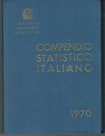 COMPENDIO STATISTICO ITALIANO 1970 - Diritto Ed Economia