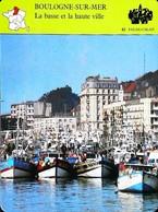 BOULOGNE SUR MER -  Photo Du Port - FICHE GEOGRAPHIQUE - Ed. Larousse-Laffont - Géographie