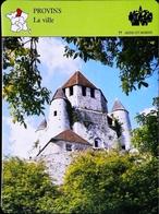 PROVINS - La Ville -  Photo Tour De César - FICHE GEOGRAPHIQUE - Ed. Larousse-Laffont - Géographie