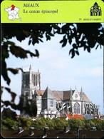 MEAUX  - Centre épiscopal -  Photo Cathédrale  - FICHE GEOGRAPHIQUE - Ed. Larousse-Laffont - Géographie