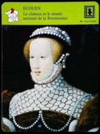ECOUEN  (95)  - Château Musée Renaissance -  Photo Eléonore D'Autriche  - FICHE GEOGRAPHIQUE - Ed. Larousse-Laffont - Géographie