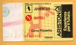 Biglietto Ingresso Stadio Juventus-Napoli 1988/89 - Tickets - Vouchers