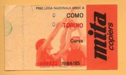 Biglietto Ingresso Stadio Como-Torino 1984/85 - Tickets - Vouchers