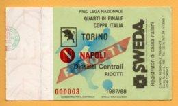Biglietto Ingresso Stadio Torino-Napoli 1987/88 - Tickets - Vouchers
