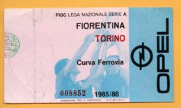 Biglietto Ingresso Stadio Fiorentina-Torino 1985/86 - Tickets - Vouchers