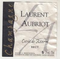 Etiquette  Champagne LAURENT AUBRIOT - Champagne