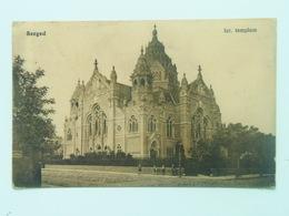 Synagogue 68 Szeged Hungary Seged  Synagoge Judaica Jewish Izraelita Zsido Zsinagoga Templom Tempel Sinagogue 1909 - Judaisme