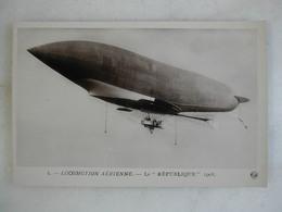 AVIATION - Le République - 1908 - Airships