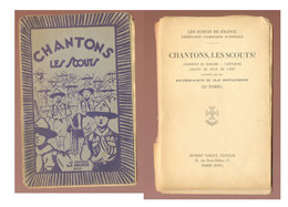Scoutisme  Chantons Les Scouts   1927 - Movimiento Scout