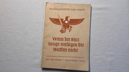 Raree Heft Schulungsdienst Der HJ Wenn Der Mut Taugt...1940 DJ Bund Deutscher Mädels BDM JM - 1939-45